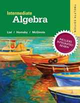 9780134275185-0134275187-Intermediate Algebra with Integrated Review and worksheets plus NEW MyMathLab with Pearson eText, Access Card Package (12th Edition) (Integrated Review Courses in MyMathLab and MyStatLab)