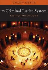 9781111346638-1111346631-The Criminal Justice System: Politics and Policies
