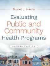 9781119151050-1119151058-Evaluating Public and Community Health Programs