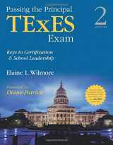 9781452286013-1452286019-Passing the Principal TExES Exam: Keys to Certification and School Leadership