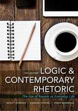 9781305956025-1305956028-Logic and Contemporary Rhetoric: The Use of Reason in Everyday Life