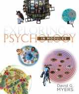 9781464108419-1464108412-Exploring Psychology in Modules