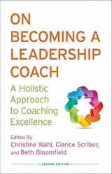 9781137322883-1137322888-On Becoming a Leadership Coach: A Holistic Approach to Coaching Excellence