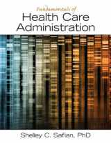 9780133065633-0133065634-Fundamentals of Health Care Administration
