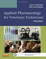Applied Pharmacology for Veterinary Technicians, 5e