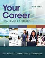 9781305494831-1305494830-Your Career: How To Make It Happen