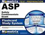 9781609712105-1609712102-ASP Safety Fundamentals Exam Flashcard Study System: ASP Test Practice Questions & Review for the Associate Safety Professional Exam (Cards)