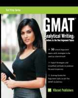 GMAT Analytical Writing: Solutions to the Real Argument Topics (Test Prep Series)