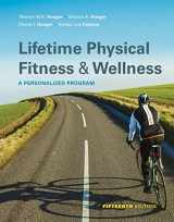 9781337392686-1337392685-Lifetime of Physical Fitness and Wellness