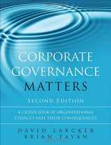 9780134031569-0134031563-Corporate Governance Matters: A Closer Look at Organizational Choices and Their Consequences (2nd Edition)