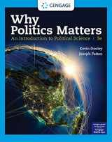 9780357137468-0357137469-Why Politics Matters: An Introduction to Political Science (MindTap Course List)