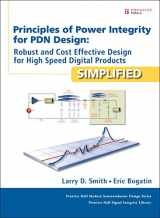 9780132735551-0132735555-Principles of Power Integrity for PDN Design--Simplified: Robust and Cost Effective Design for High Speed Digital Products (Prentice Hall Modern Semiconductor Design)