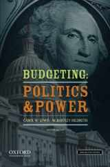 9780199859214-0199859213-Budgeting: Politics and Power