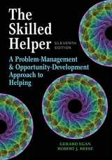 9781305865716-1305865715-The Skilled Helper: A Problem-Management and Opportunity-Development Approach to Helping (HSE 123 Interviewing Techniques)
