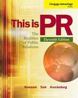 9781111836832-1111836833-Cengage Advantage Books: This is PR: The Realities of Public Relations (Wadsworth Series in Mass Communication and Journalism)