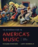 9780393668285-0393668282-An Introduction to America's Music (Third Edition)