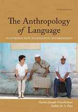 9781337571005-1337571008-The Anthropology of Language: An Introduction to Linguistic Anthropology