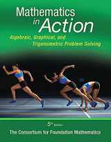 9780321969927-0321969928-Mathematics in Action: Algebraic, Graphical, and Trigonometric Problem Solving (5th Edition)