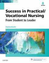 9780323356312-0323356311-Success in Practical/Vocational Nursing: From Student to Leader (Success in Practical Nursing)
