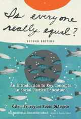 9780807758618-0807758612-Is Everyone Really Equal? An Introduction to Key Concepts in Social Justice Education (Language and Literacy Series)