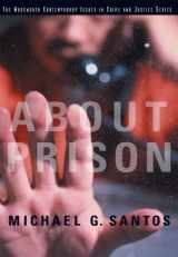 9780534623555-0534623557-About Prison (Wadsworth Contemporary Issues in Crime and Justice)