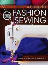 9781501395284-1501395289-A Guide to Fashion Sewing: Bundle Book + Studio Access Card