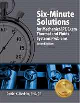 9781591261476-1591261473-Six-Minute Solutions for Mechanical PE Exam Thermal and Fluids Systems Problems, 2nd Ed