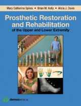 9781936287666-1936287668-Prosthetic Restoration and Rehabilitation of the Upper and Lower Extremity