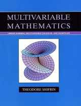 9780471526384-047152638X-Multivariable Mathematics: Linear Algebra, Multivariable Calculus, and Manifolds