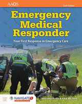 9781284134186-1284134180-Emergency Medical Responder: Your First Response in Emergency Care Includes Navigate 2 Essentials Access (American Academy of Orthopaedic Surgeons)