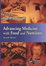 9781439887721-1439887721-Advancing Medicine with Food and Nutrients