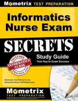 9781609719760-160971976X-Informatics Nurse Exam Secrets Study Guide: Informatics Test Review for the Informatics Nurse Certification Exam (Mometrix Secrets Study Guides)