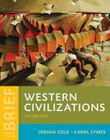 Western Civilizations: Their History & Their Culture (Brief Fourth Edition)  (Vol. 2)