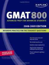 Kaplan GMAT 800, 2008-2009 Edition (Kaplan GMAT Advanced)