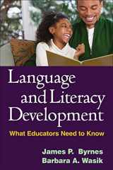 9781593859909-1593859902-Language and Literacy Development: What Educators Need to Know (Solving Problems in the Teaching of Literacy)