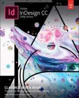 9780134852508-0134852508-Adobe InDesign CC Classroom in a Book (2018 release)