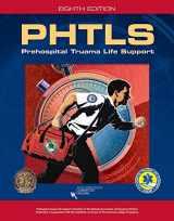 9781284041736-1284041735-PHTLS: Prehospital Trauma Life Support, 8th Edition