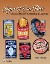 9780764330421-076433042X-Signs of Our Past: Porcelain Enamel Advertising in America
