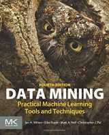 9780128042915-0128042915-Data Mining, Fourth Edition: Practical Machine Learning Tools and Techniques