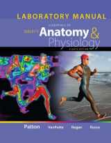 Laboratory Manual for Seeley's Essentials of Anatomy and Physiology