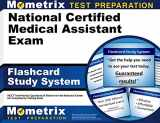 9781610722285-1610722280-National Certified Medical Assistant Exam Flashcard Study System: NCCT Test Practice Questions & Review for the National Center for Competency Testing Exam (Cards)