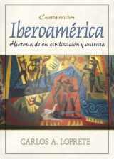 9780130139924-0130139920-Iberoamérica: Historia de su civilización y cultura (4th Edition)
