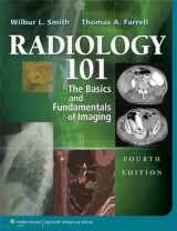 9781451144574-1451144571-Radiology 101: The Basics & Fundamentals of Imaging