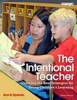 9781938113062-1938113063-The Intentional Teacher: Choosing the Best Strategies for Young Children's Learning