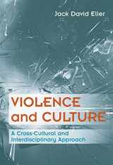 9780534522797-0534522793-Violence and Culture: A Cross-Cultural and Interdisciplinary Approach (Social Problems)
