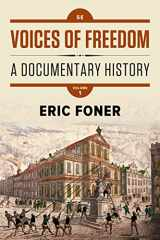9780393614497-0393614492-Voices of Freedom: A Documentary History (Fifth Edition)  (Vol. 1)