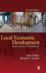9781412964838-1412964830-Local Economic Development: Analysis, Practices, and Globalization