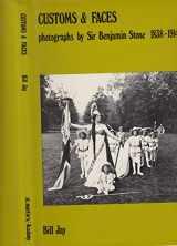 Customs & Faces: Photographs by Sir Benjamin Stone, 1838-1914