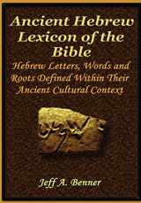 9781589397767-1589397762-The Ancient Hebrew Lexicon of the Bible