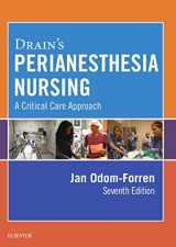 9780323399845-0323399843-Drain's PeriAnesthesia Nursing: A Critical Care Approach